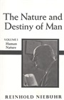 Nature and Destiny of Man, The Volume 1