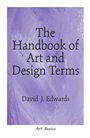 Handbook of Art and Design Terms, The