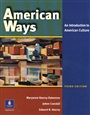 The American Ways The American Ways New Edition American Ways: An Introduction to American Culture - Maryanne Datesman - 9780131500860 - Literature & Culture   - English-Speaking Culture
