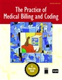 Practice of Medical Billing and Coding, The