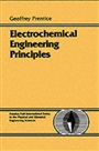 Electrochemical Engineering Principles