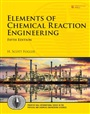 Elements of Chemical Reaction Engineering