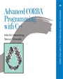 Advanced CORBA® Programming with C++
