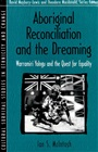 Aboriginal Reconciliation and the Dreaming