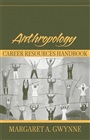 Anthropology Career Resources Handbook