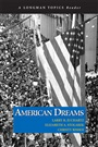 American Dreams (Longman Topics Reader)