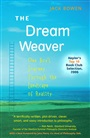 Dream Weaver, The - Jack Bowen - 9780205528868 - Philosophy - Introduction to Philosophy (88)