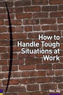 How to Handle Tough Situations at Work - Ros Jay - 9780273656036 - Human Resource Management (92)
