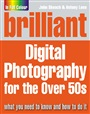 Brilliant Digital Photography for the Over 50's - John Skeoch - 9780273719366 (77)