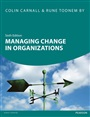 Managing Change in Organizations 6th edn