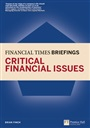 Critical Financial Issues: Financial Times Briefing - Brian Finch - 9780273737131