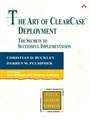 Art of ClearCase Deployment, The