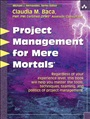 Project Management for Mere Mortals - Claudia Baca - 9780321423450 (66)