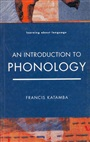 Introduction to Phonology - Francis Katamba - 9780582291508 - Linguistics - Introduction to Linguistics (103)