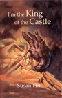 I'm the King of the Castle - Susan Hill - 9780582434462 - Literature & Culture   - Literature (93)
