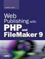 Web Publishing with PHP and FileMaker 9 - Jonathan Stark - 9780672329500 - Datenbanken - Filemaker (98)