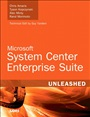 Microsoft System Center Enterprise Suite Unleashed