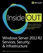Windows Server 2012 R2 Inside Out Volume 2