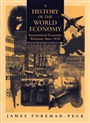 A History of the World Economy: International Economic Relations since 1850