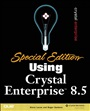 Special Edition Using Crystal Enterprise 8.5