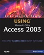 Special Edition Using Microsoft Office Access 2003