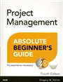 Project Management Absolute Beginner's Guide - Greg Horine - 9780789756756 (74)