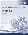 Principles and Practice of Physics with Mastering Physics, Global Edition