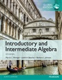 Introductory and Intermediate Algebra, Global Edition