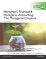 Horngren's Financial & Managerial Accounting, The Managerial Chapters and The Financial Chapters, Global Edition