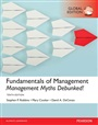 Fundamentals of Management: Management Myths Debunked!, plus MyManagementLab with Pearson eText, Global Edition