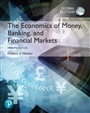 The Economics of Money, Banking and Financial Markets plus Pearson MyLab Economics with Pearson eText, Global Edition