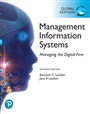 Management Information Systems: Managing the Digital Firm plus Pearson MyLab MIS with Pearson eText, Global Edition