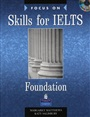 Focus on Skills for IELTS Foundation Level