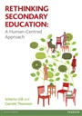 Rethinking Secondary Education:A Human-Centred Approach - Scherto Gill - 9781408284780 - Education - Educational Psychology (123)