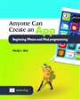 Anyone can create an app beginning iPhone and iPad programming