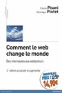 Comment le web change le monde  2e éd  Nouveau prix - Francis Pisani - 9782744065729 - General Interest - current affairs (121)