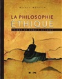 La philosophie éthique  4e éd. - Michel Métayer - 9782761348249 - Philosophy - Ethics (85)