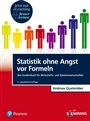 Statistik ohne Angst vor Formeln inkl. MyLab - Quatember, Andreas - 9783868943207 - Decision Sciences - Business Statistics/Quantitative Methods (144)